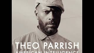 Theo Parrish - Welcome Back