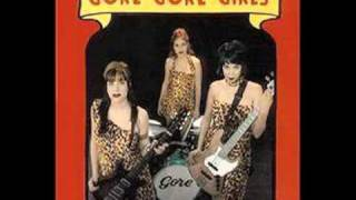 GORE GORE GIRLS - LOVIN MACHINE