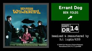 Ben Folds - Errant Dog (Remaster)