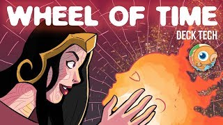 Instant Deck Tech: Wheel of Time (Modern)