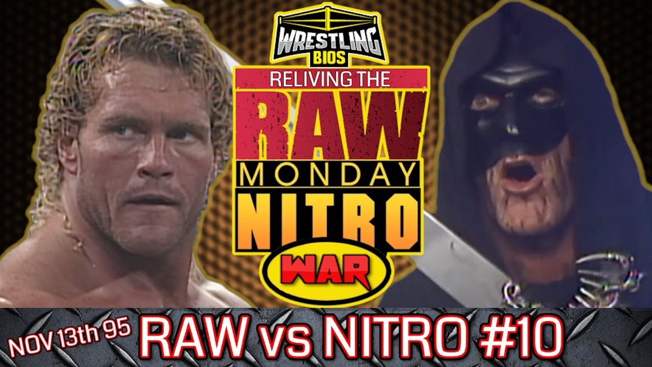 "Raw vs Nitro ""Reliving The War"": Episode 10 - Nov 13th 1995"