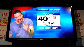 I CRUSHED IT AS A WEATHERMAN!