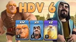 Clash of Clans - MEILLEUR COMPO HDV6 - Partie 1 - Géants Sorciers