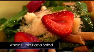 Simple Lunch Solutions: Whole Grain Pasta Salad