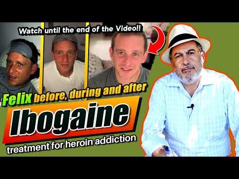 Felix before during and after Ibogaine treatment for heroin addiction