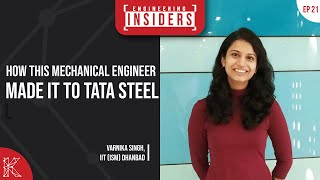 How This Female Mechanical Engineer Made It To Tata Steel Ft. Varnika Singh, IIT (ISM) Dhanbad