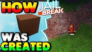 Roblox - THIS IS HOW THE JAILBREAK MAP WAS CREATED