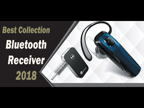 Best Collection Bluetooth Receiver   2018