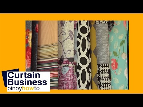 Curtains : Success in Curtain Business | PinoyHowTo