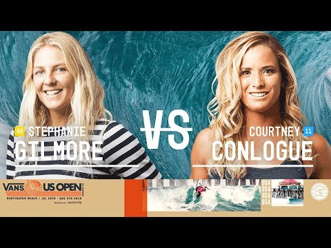 Stephanie Gilmore Vs. Courtney Conlogue - FINAL - Vans US Open Of Surfing - Women's CT