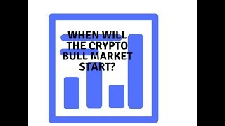 When will the Cryptocurrency bull start?