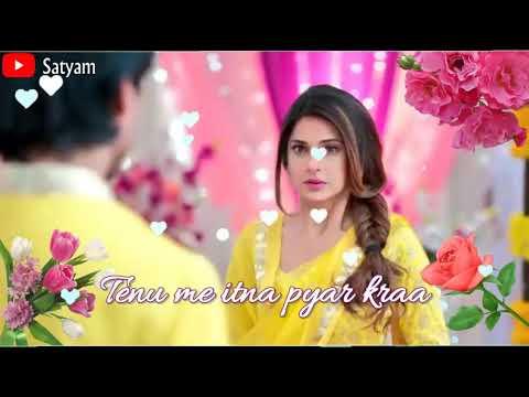 Tenu Itna Main Pyar Kara- Whatsapp Status video