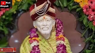 New sai HD song|| Satya swarupay Namah Shri Sai devay Namah full HD|| WhatsApp status video 2018