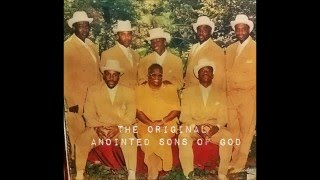 "THE ANOINTED SONS OF GOD TRULY ANOINTED ""HOLD ME"""