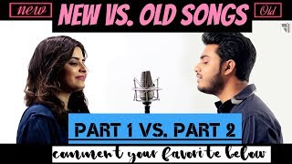 (New Vs. Old Songs) Part 1 Vs. Part 2 , Ft. Raj Barman , Deepshikha , HD , Music Addiction