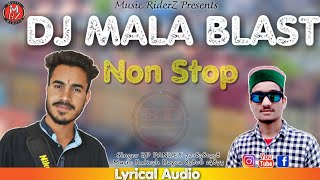 Dj Mala Blast | BP Pandey | Rakesh Dogra | Pahari Nati 2019 - Lyrical Audio