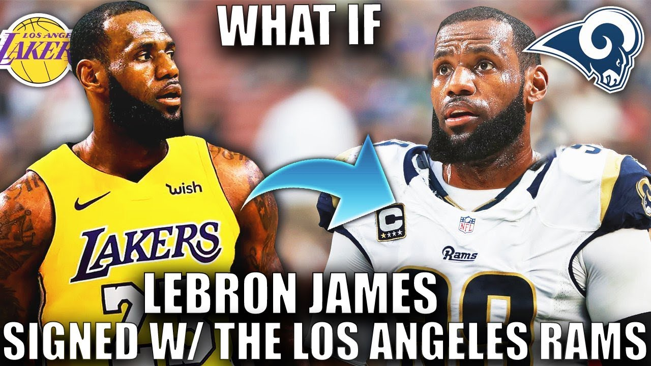 what-if-lebron-james-signed-w-the-los-angeles-rams