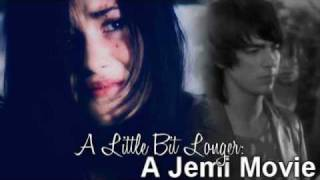 A Little Bit Longer: A Jemi Movie [Part 13]