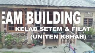 Team Building - Kelab Setem & Filateli (UNITEN KSHAH)