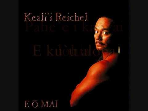 E O Mai - Keali'i Reichel lyrics