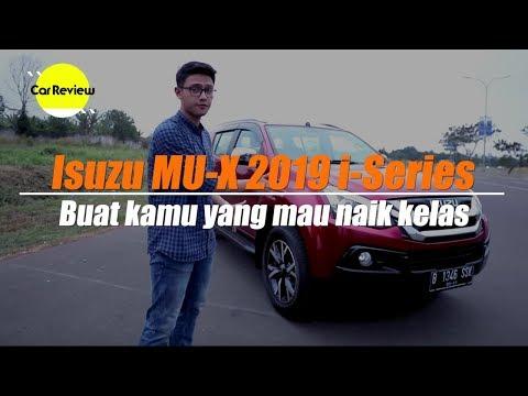 Isuzu Mu-X Facelift 2019 Tipe Terbaru i-Series | Car Review
