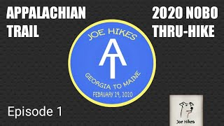 2020 Appalachian Trail Thru-Hike - Episode 1
