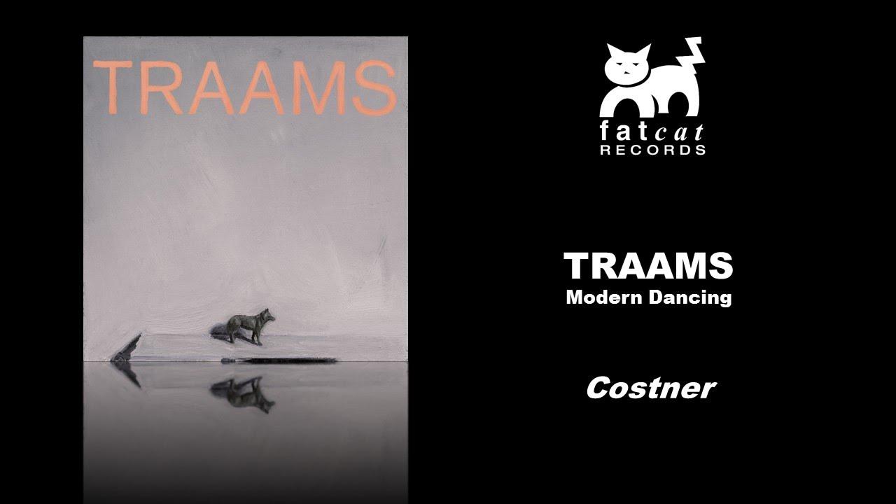 traams-costner-modern-dancing-fatcat-records-catalogue
