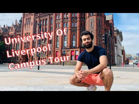 University of Liverpool Tour| University in the UK| Study in England