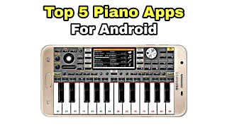 5 Best Piano Apps For Android Of 2020   Top 5 Mobile Piano Apps