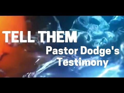 Tell Them by Pastor Chris Dodge