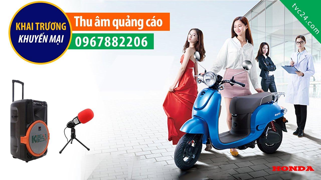 Thu âm quảng cáo Thế giới xe điện Hưng Thanh MC đọc khai trương khuyến mại 0967882206