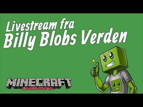 LIVESTREAM FRA BILLY BLOBS VERDEN! | 12.04.2018 | Norsk Minecraft Vanilla