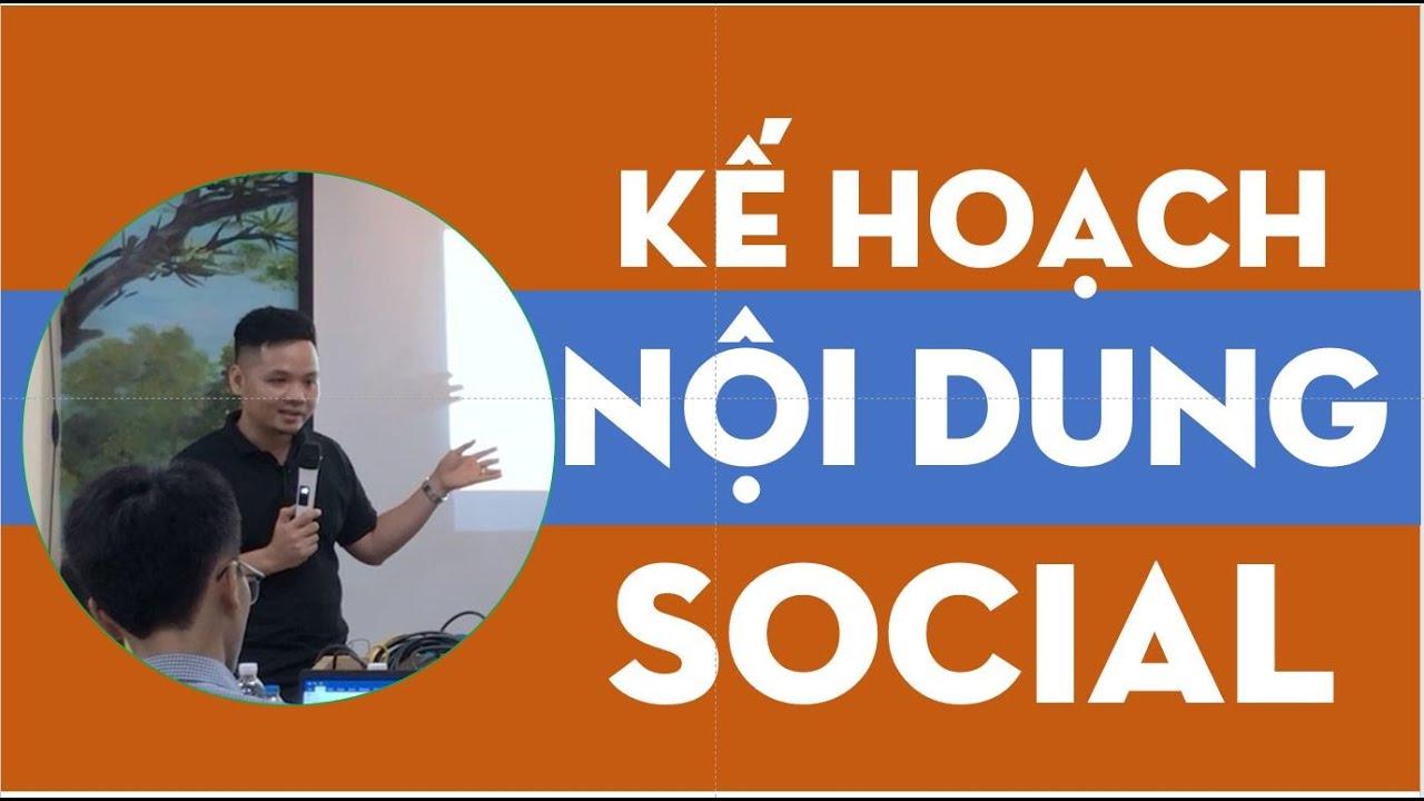 Làm NỘI DUNG Fanpage như thế nào ?  | Social Content | Social Media Marketing