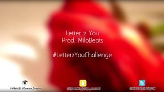 Letter 2 You Challenge Instrumental (Prod. MiloBeats)
