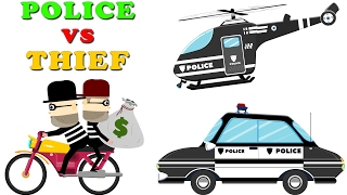 Police Car vs Thief | Learn Police Vehicles | Car Videos for Kids