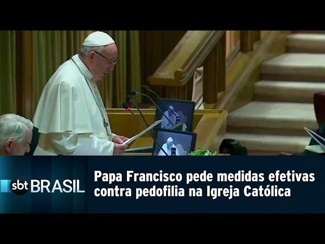 Papa Francisco pede medidas efetivas contra pedofilia na Igreja | SBT Brasil (21/02/19)