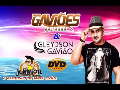 GLEYDSON GAVIÃO  &  GAVIÕES DO FORRÓ