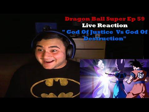 """Dragon Ball Super Ep 59 Live Reaction """" God Of Justice  Vs God Of Destruction"""""""