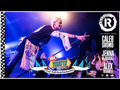 Caleb Shomo, Jenna McDougall & Alex Gaskarth - Legends Of Warped Tour Podcast Mp3