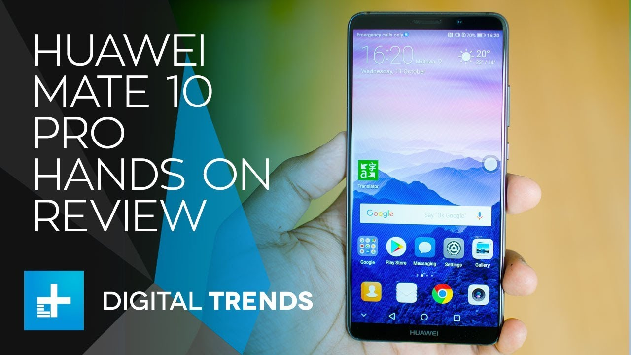 Huawei Mate 10 Pro – Hands On Review