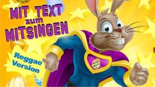 Osterhasen-Kinderlied NEU (lustig :-) zum Mitsingen (als Reggae) Ostern 2020 ♫ Osterlieder Kinder