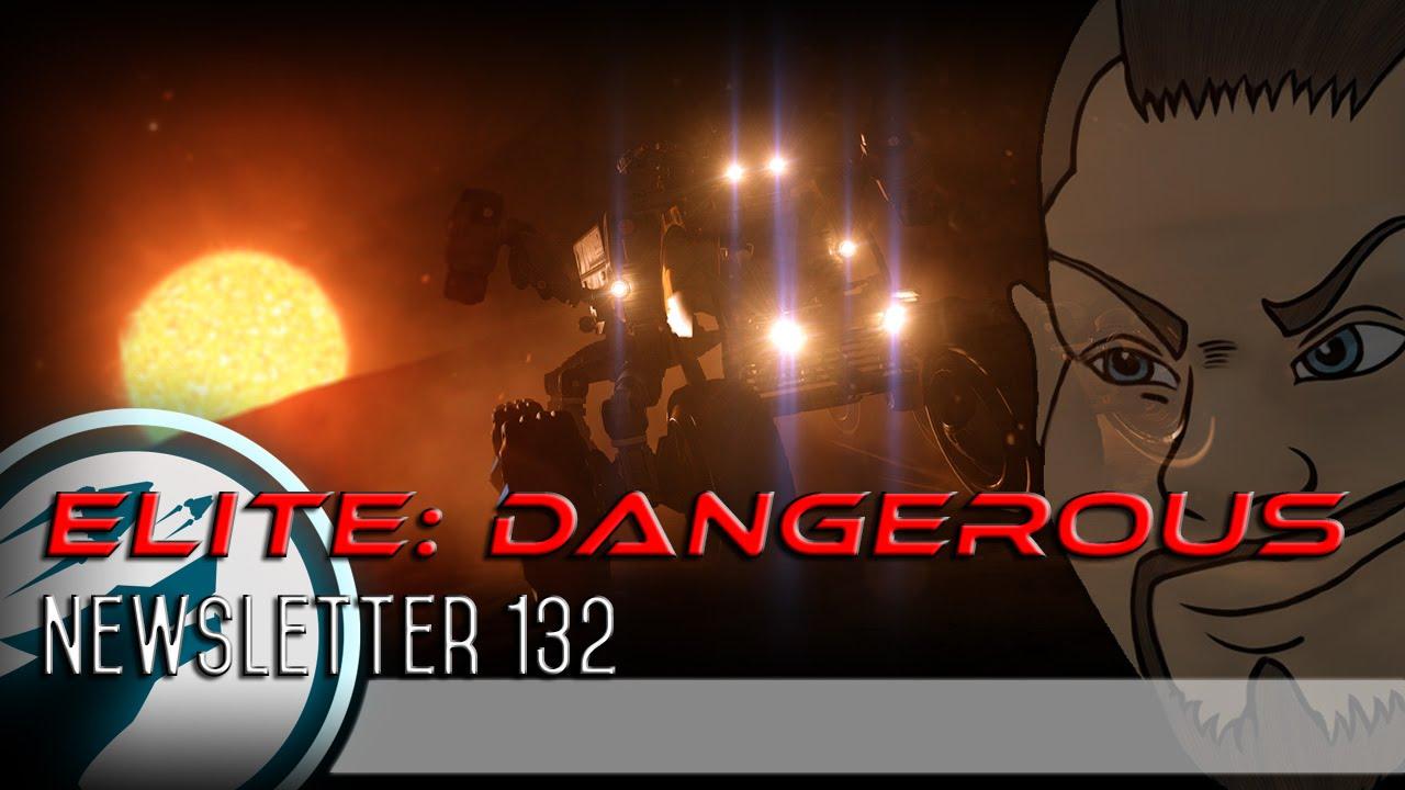 elite dangerous newsletter 132 new format youtube