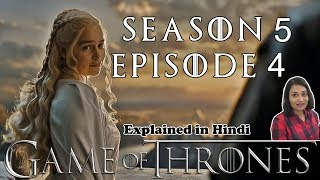 Game of Thrones Season 5 Episode 4 Explained in Hindi