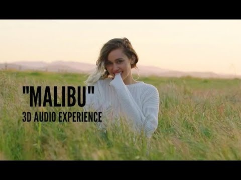 Miley Cyrus - Malibu (3D Audio Experience)