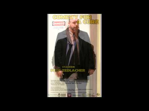 Comedy For A Cure Starring Pete Zedlacher Promo 2: There's No Danger