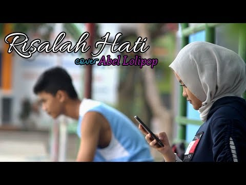 Free Download Risalah Hati Cover Abel Lolipop Mp3 dan Mp4