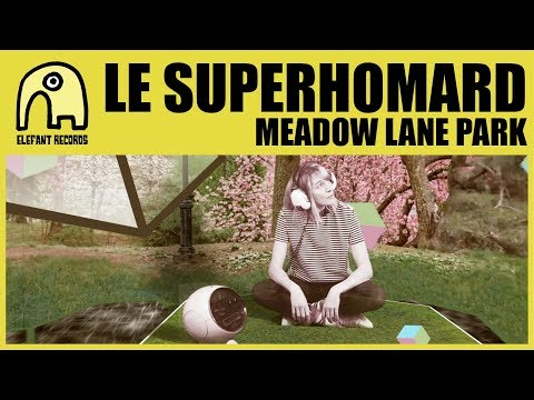 LE SUPERHOMARD - Meadow Lane Park (360° VR Experience) [Official]