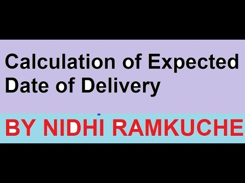 Calculation Of Expected Date Of Delivery