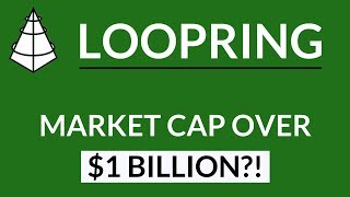 Loopring | Market Cap OVER $1 BILLION?!