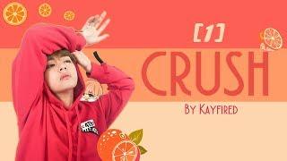 CRUSH - Kim Taehyung FF [1]